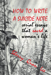 How to Write a Suicide Note by Sherry Quan Lee