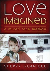 Love Imagined book by Sherry Quan Lee